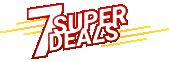 7 Super deals